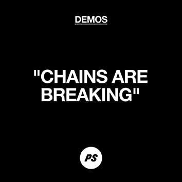 Chains Are Breaking (Demo)