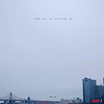 The Art of Getting By, Vol. 2