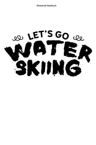 Wasserski Notizbuch: 100 Seiten | Kariert | Wasserskilift Leine Wasser Ski Hobby Wasserskifahren Team Wasserskier Sportler Geschenk Wasserskifahrer Sport Wasserskileine
