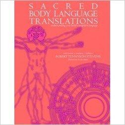 Sacred Body Language Translations (understanding your body's unspoken language)