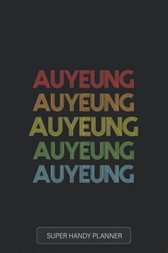 Auyeung: Auyeung Name Custom Gift Planner Calendar Notebook Journal