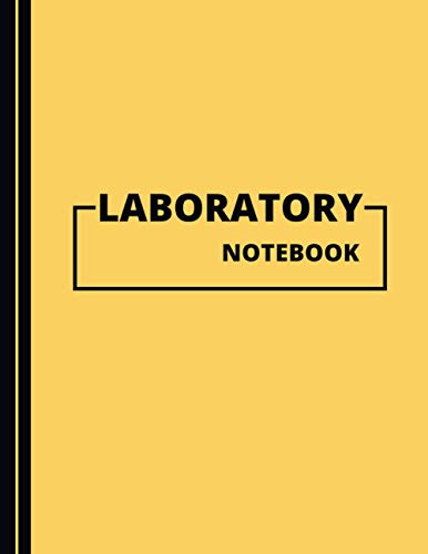 Lab Notebook: Laboratory Notebook | Large (8.5 x 11 in) Research Notebook | Yellow Cover Edition