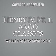 Henry IV, Pt. 1: Argo Classics Lib/E (Argo Classics Series Lib/E)