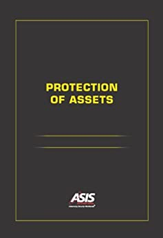 POA: Security Management; Legal Issues; Security Officer Operations; and Crisis Management by [ASIS International, Mike Knoke CPP]