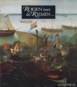 Roeien met de riemen... 75 jaar Vereeniging Nederlandsch Historisch Scheepvart Museum