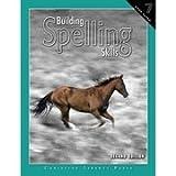 Building Spelling Skills 7 Worktext 2ED