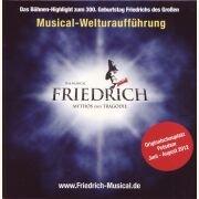 FRIEDRICH - Mythos & Tragödie - Das Musical