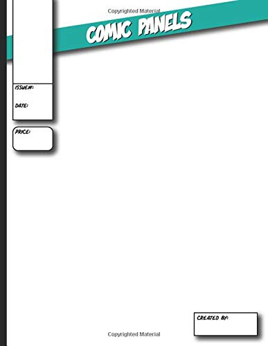 COMIC PANEL: BLANK COMIC BOOK To Draw Your Own Design, Great for Anime & Manga Graphic Novels, Blank Book Cover, 20 Unique Layouts with 1-7 Panel Spreads, Empty Book Comic Panel Layout Template