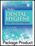 Mosby's Dental Hygiene - Text and Study Guide Package: Concepts, Cases, and Competencies