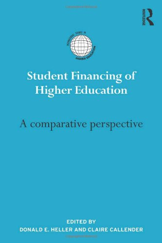 Student Financing Of Higher Education A Comparative Perspective International Studies In Higher Education