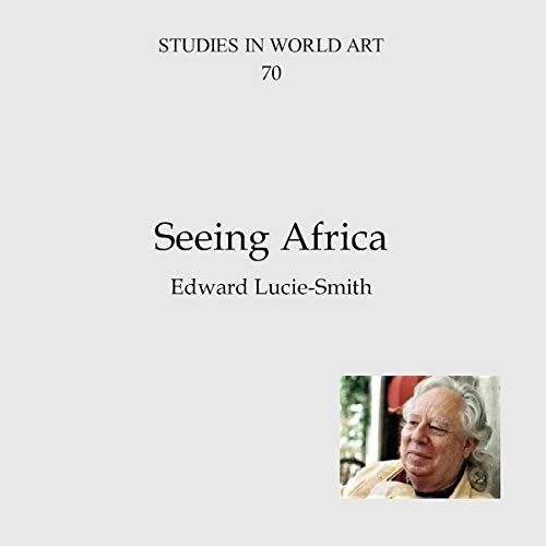 Seeing Africa Audiobook By Edward Lucie-Smith cover art