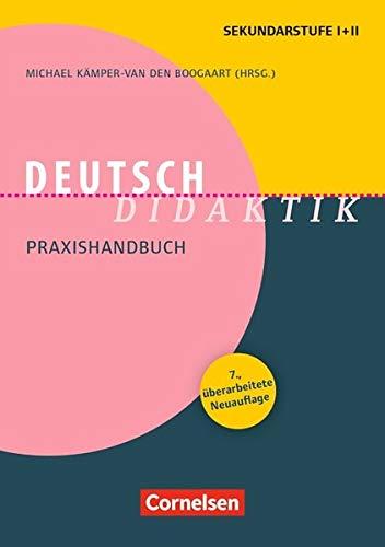 Fachdidaktik: Deutsch-Didaktik (7., überarbeitete Neuauflage) - Praxishandbuch für die Sekundarstufe I und II - Buch