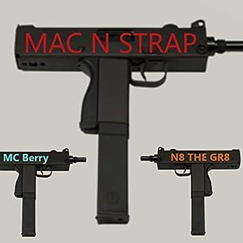 Mac N Strap (feat. N8 THE GR8)