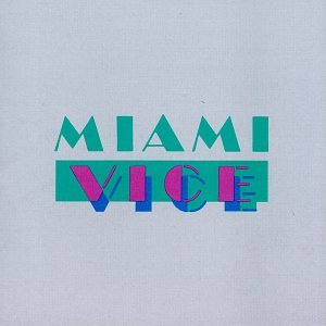 Miami Vice: Music...