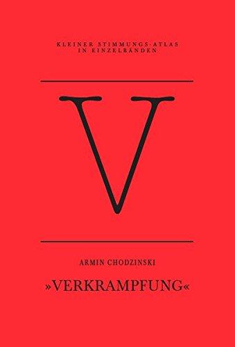 V - Verkrampfung: Eine Einzelstimmung (Kleiner Stimmungs-Atlas in Einzelbänden)