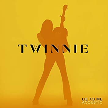 Lie to Me (Acoustic)