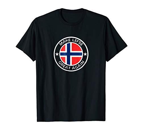 Make Lefse Great Again Witty Norwegian Trump Shirt Lutefisk