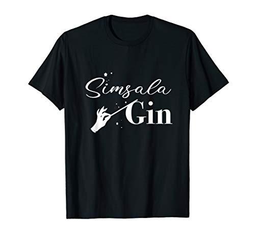 Simsala Gin Cocktail Gin Tonic Wacholder Schnaps Alkohol T-Shirt