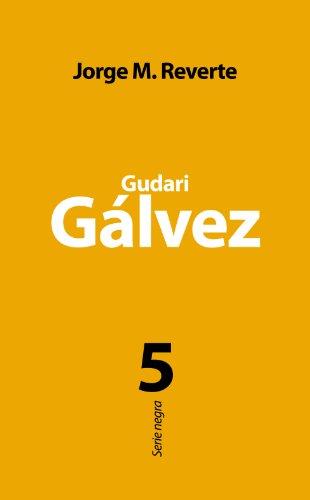 Gudari Gálvez eBook: Reverte, Jorge M.: Amazon.es: Tienda Kindle
