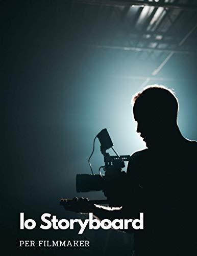 Lo Storyboard per Filmmaker: Disegna le scene del tuo prossimo video
