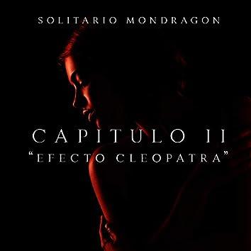 Capitulo II: Efecto Cleopatra