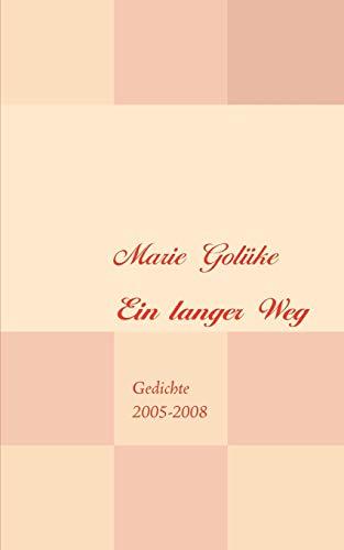 Golüke, M: Ein langer Weg