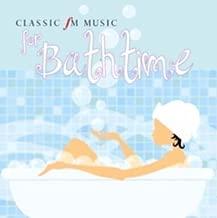 Classic FM - Music For Bathtime