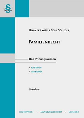 Familienrecht (Skripten - Zivilrecht): Mit Kapitel über Lebenspartnerschaft, aktueller Rechtsprechung, Grundzügen des Familienprozessrechts