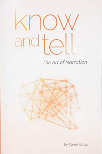 Know and Tell: The Art of Narration