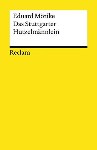 Das Stuttgarter Hutzelmännlein: Märchen (Reclams Universal-Bibliothek)