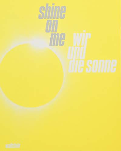 Shine on Me: Wir und die Sonne. Begleitband und beigelegtes Kinderbuch