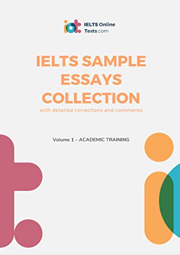 IELTS Sample Essays Collection - Volume 1 Academic Training (English Edition)