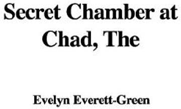 The Secret Chamber عند Chad