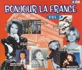 Bonjour La France - Volume 2 (2 Cd Set)