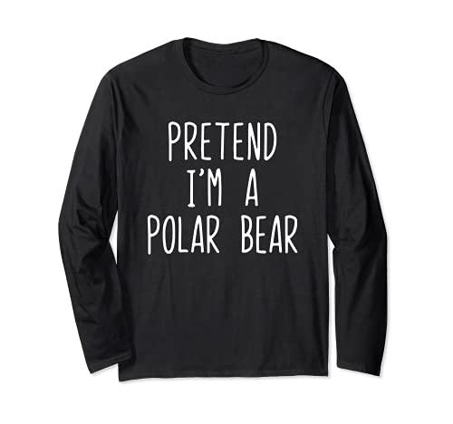 Disfraz divertido de Halloween Pretend I'm a Polar Bear Manga Larga
