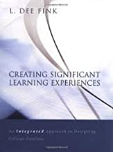 Creating Significant Learning Experiences (Jossey-Bass Higher and Adult Education) 1st (first) edition