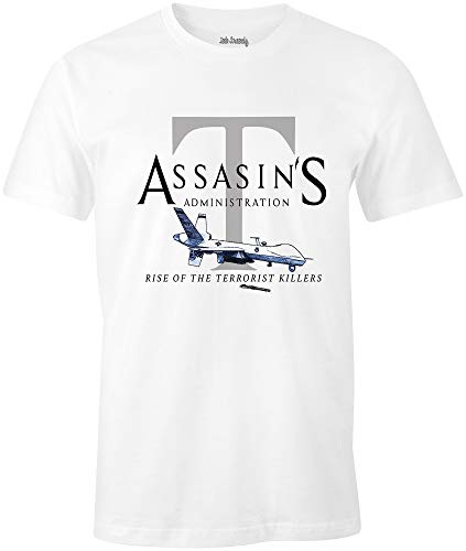 Ink Trendz Assasin's Administration Trump MQ-9 Reaper Drone Rise of The Terrorist Killers T-Shirt White