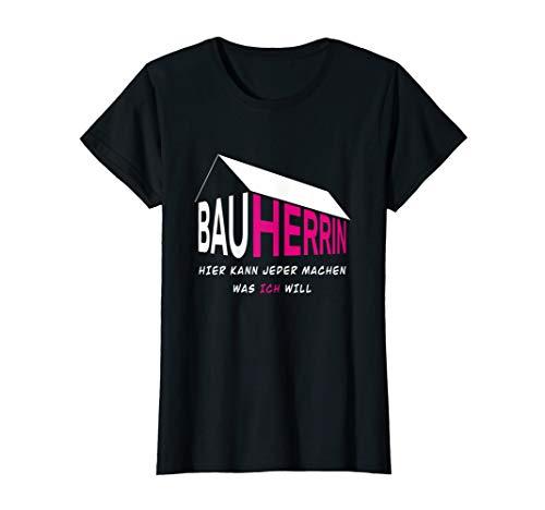 Damen Bauherrin lustiges Design Geschenk für Richtfest Hausbau T-Shirt