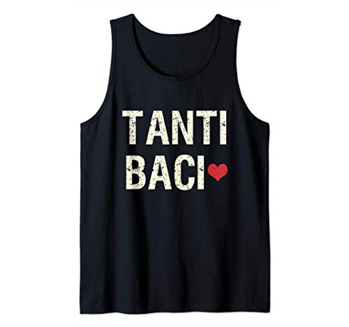 Tanti Baci Muchos Besos Frase Italiana Camiseta sin Mangas