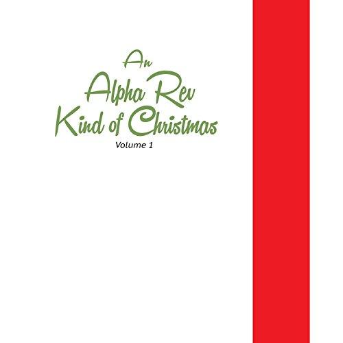 An Alpha Rev Kind of Christmas