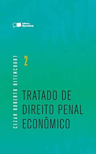 Tratado de direito penal econômico - 1ª edição de 2016: Volume 2
