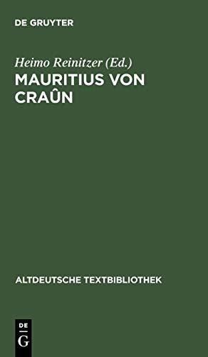 Mauritius von Craûn (Altdeutsche Textbibliothek, Band 113)