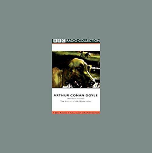 Sherlock Holmes     The Hound of the Baskervilles (Dramatized)              Autor:                                                                                                                                 Arthur Conan Doyle                               Sprecher:                                                                                                                                 Clive Merrison,                                                                                        Michael Williams,                                                                                        Full Cast                      Spieldauer: 1 Std. und 48 Min.     2 Bewertungen     Gesamt 5,0