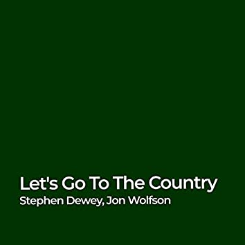 Let's Go to the Country