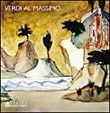 Verdi al Massimo. Ediz. multilingue