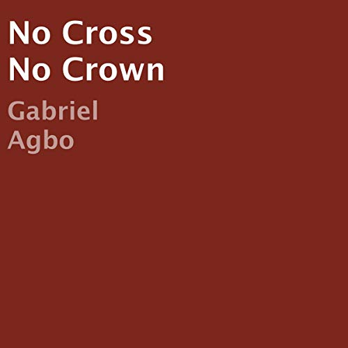 No Cross No Crown audiobook cover art