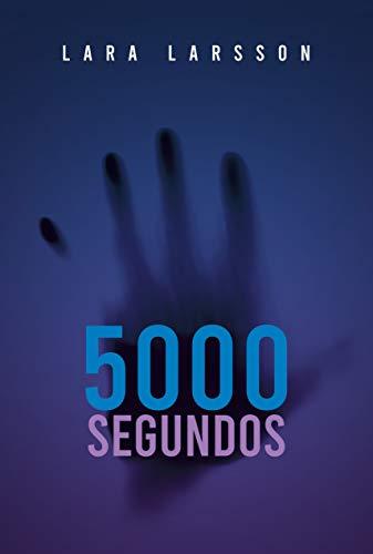 5000 segundos de Lara Larsson