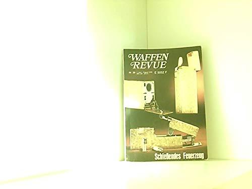 Waffen Revue Nr. 29/1978 01.06.1978-08.1978 Schießendes Feuerzeug