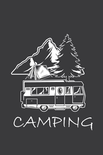 Camping: Family Travel notebook Memory Book For Adventure Notes Campground Notebook Road Trip Diary Campsites notebook Camp Planner Gift for Camper