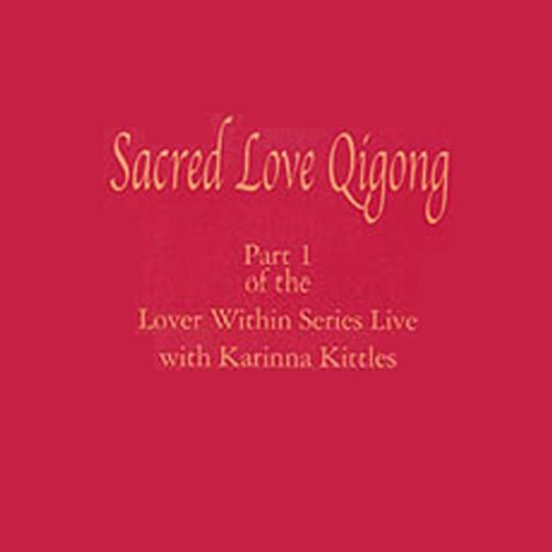 Sacred Love Qigong cover art